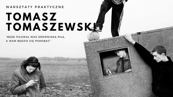 Fotografuj zTomaszem Tomaszewskim